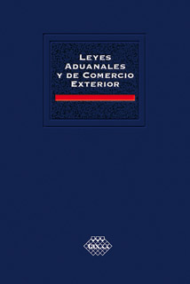 LEYES ADUANALES Y DE COMERCIO EXTERIOR 2021...