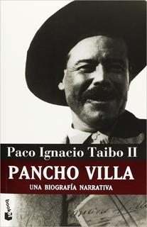 PANCHO VILLA: UNA BIOGRAFIA NARRATIVA (PASTA...