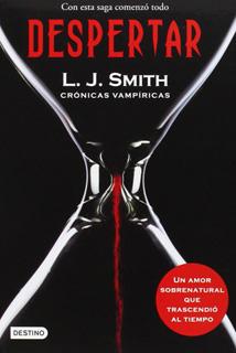 CRONICAS VAMPIRICAS 1: DESPERTAR