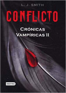 CRONICAS VAMPIRICAS 2: CONFLICTO