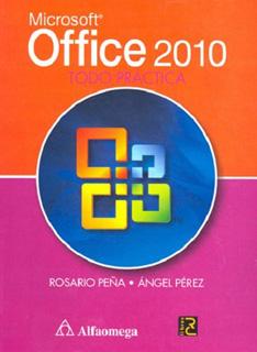 MICROSOFT OFFICE 2010: TODO PRACTICA