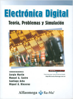 ELECTRONICA DIGITAL: TEORIA, PROBLEMAS Y SIMULACION
