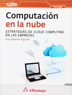 COMPUTACION EN LA NUBE: ESTRATEGIAS DE CLOUD...