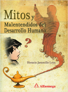 MITOS Y MALENTENDIDOS DEL DESARROLLO HUMANO