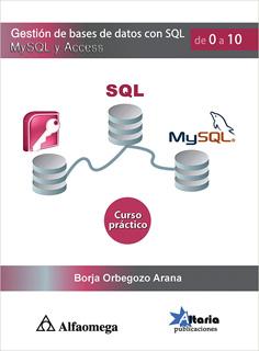 GESTION DE BASES DE DATOS CON SQL, MYSQL Y ACCESS...