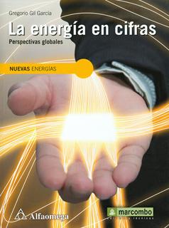 LA ENERGIA EN CIFRAS: PERSPECTIVAS GLOBALES