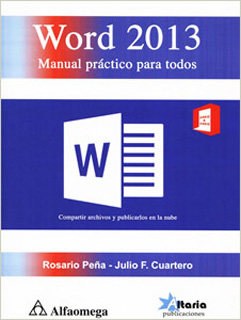 WORD 2013: MANUAL PRACTICO PARA TODOS