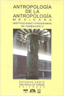 ANTROPOLOGIA DE LA ANTROPOLOGIA MEXICANA 2