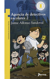 AGENCIA DE DETECTIVES ESCOLARES 2 (SERIE AMARILLA)