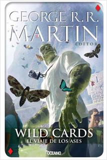 WILD CARDS VOL. 4: EL VIAJE DE LOS ASES
