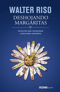DESHOJANDO MARGARITAS: ACERCA DEL AMOR CONVENCIONAL (BOLSILLO)