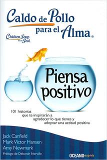 CALDO DE POLLO PARA EL ALMA. PIENSA POSITIVO...