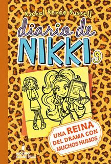 DIARIO DE NIKKI 9: UNA REINA DEL DRAMA CON MUCHOS HUMOS