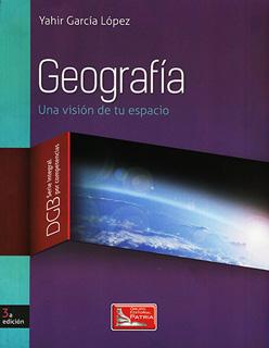 GEOGRAFIA: UNA VISION DE TU ESPACIO