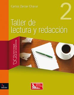 TALLER DE LECTURA Y REDACCION 2 DGB (SERIE...