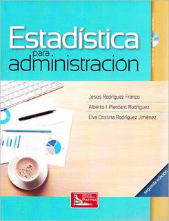ESTADISTICA PARA ADMINISTRACION (INCLUYE CD)