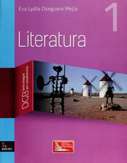 LITERATURA 1 (SERIE INTEGRAL POR COMPETENCIAS)