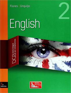 ENGLISH 2 DGB (SERIE INTEGRAL POR COMPETENCIAS)