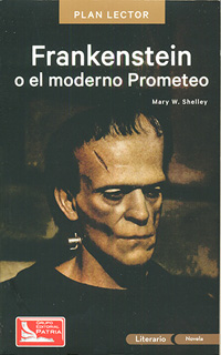 FRANKENSTEIN O EL MODERNO PROMETEO (INCLUYE...