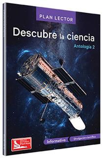 DESCUBRE LA CIENCIA ANTOLOGIA 2