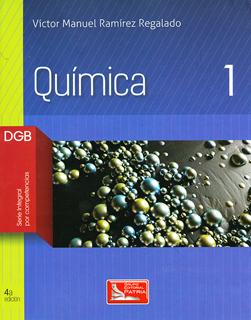 QUIMICA 1 DGB (SERIE INTEGRAL POR COMPETENCIAS)