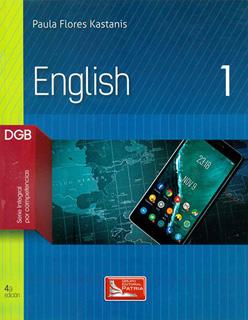ENGLISH 1 DGB (SERIE INTEGRAL POR COMPETENCIAS)