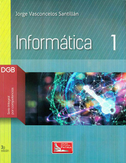 INFORMATICA 1 DGB (SERIE INTEGRAL POR...