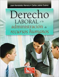 DERECHO LABORAL Y LA ADMINISTRACION DE RECURSOS...