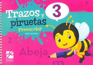TRAZOS Y PIRUETAS 3 PREESCOLAR LECTO - ESCRITURA
