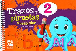 TRAZOS Y PIRUETAS 2 PREESCOLAR (LECTO-ESCRITURA)