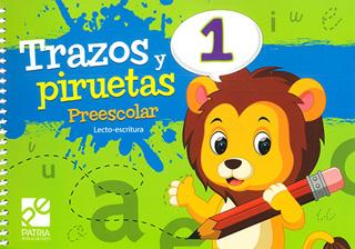 TRAZOS Y PIRUETAS 1 PREESCOLAR (LECTO-ESCRITURA)