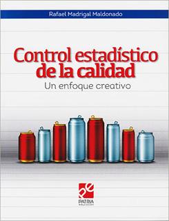 CONTROL ESTADISTICO DE LA CALIDAD: UN ENFOQUE...