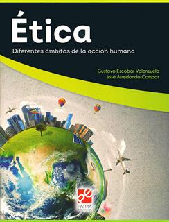 ETICA: DIFERENTES AMBITOS DE LA ACCION HUMANA