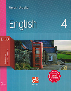ENGLISH 4 DGB (SERIE INTEGRAL POR COMPETENCIAS)