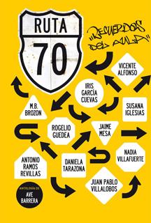 RUTA 70: RECUERDOS DEL AULA