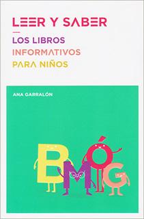 LEER Y SABER: LOS LIBROS INFORMATIVOS PARA NIÑOS