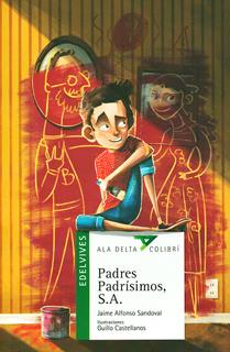 PADRES PADRISIMOS, S.A. (SERIE VERDE)