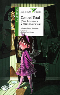 CONTROL TOTAL (PARA HERMANOS Y OTRAS MOLESTIAS) (SERIE VERDE)