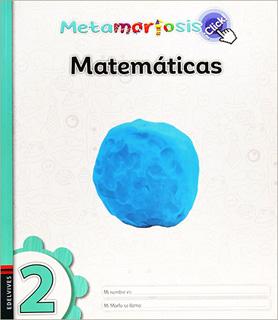 MATEMATICAS 2 ¡CLICK! (METAMORFOSIS)