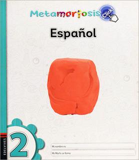 ESPAÑOL 2 ¡CLICK! (METAMORFOSIS)