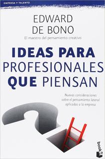 IDEAS PARA PROFESIONALES QUE PIENSAN