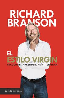 EL ESTILO VIRGIN: ESCUCHAR, APRENDER, REIR Y LIDERAR