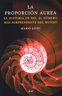 LA PROPORCION AUREA: LA HISTORIA DE PHI, EL...