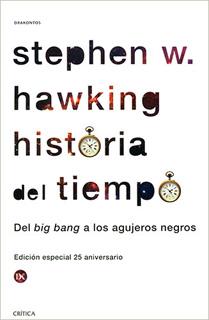 HISTORIA DEL TIEMPO: DEL BIG BANG A LOS AGUJEROS...