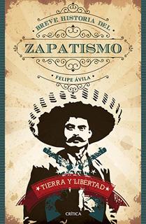BREVE HISTORIA DEL ZAPATISMO