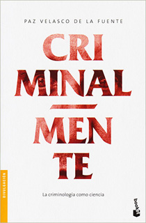 CRIMINAL-MENTE: LA CRIMINOLOGIA COMO CIENCIA