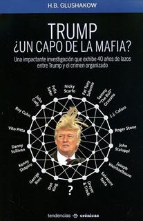 TRUMP ¿UN CAPO DE LA MAFIA?