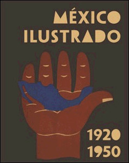 MEXICO ILUSTRADO 1920-1950