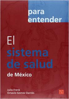 EL SISTEMA DE SALUD DE MEXICO