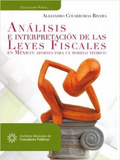 ANALISIS E INTERPRETACION DE LAS LEYES FISCALES...